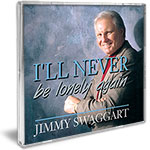 Jimmy Swaggart Music CD I'll Never Be Lonely Again