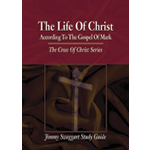 Jimmy Swaggart Ministries Study Guide The Life Of Christ Study Guide