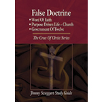 Jimmy Swaggart Ministries Study Guide False Doctrine Study Guide