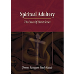 Jimmy Swaggart Ministries Study Guide Spiritual Adultery Study Guide