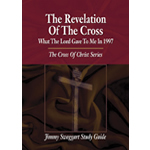 Jimmy Swaggart Ministries Study Guide The Revelation Of The Cross Study Guide
