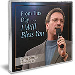 Jimmy Swaggart Ministries Preaching CD From This Day I Will Bless You