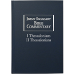 Jimmy Swaggart Ministries Commentary I and II Thessalonians Bible Commentary