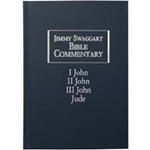 Jimmy Swaggart Ministries Commentary I, II, III, John & Jude Bible Commentary