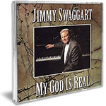 Jimmy Swaggart Music CD My God Is Real