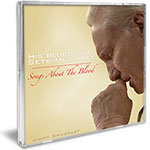 Jimmy Swaggart Music CD His Blood Still Sets Men Free - Songs About The Blood