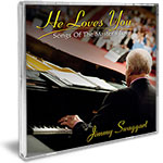 HE LOVES YOU, SONGS OF THE MASTER'S LOVE