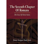 Jimmy Swaggart Ministries Study Guid The Seventh Chapter Of Romans Study Guide