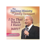 Jimmy Swaggart Preaching CD I Do That Which I Hate! Why?