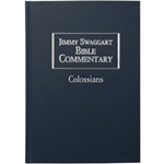 Jimmy Swaggart Ministries Commentary Colossians Bible Commentary