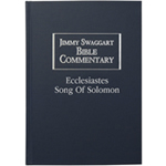 ECCLESIASTES AND SONG OF SOLOMON BIBLE COMMENTARY