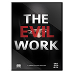 THE EVIL WORK
