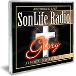 Jimmy Swaggart Ministries Music CD SonLife Radio, Glory