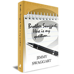 Jimmy Swaggart Ministries Book Brother Swaggart, Here Is My Question