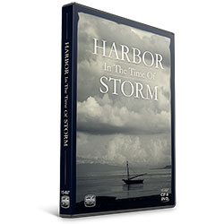 HARBOR IN THE TIME OF STORM